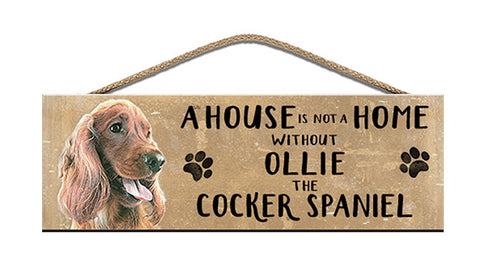 Wooden Sign - House is not a home - Tan Cocker Spaniel - Personalised