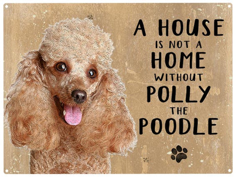 House is not a home - Poodle - Personalised