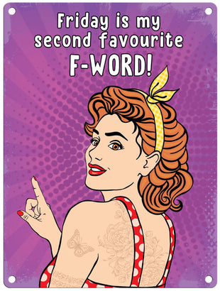 Friday is my Favourite F-Word