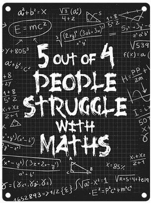 Struggle with Maths