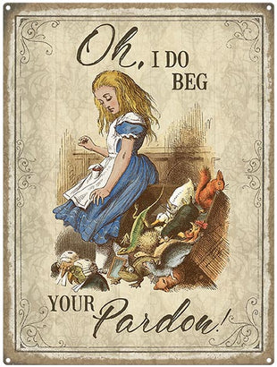 Alice in Wonderland - I do beg your pardon