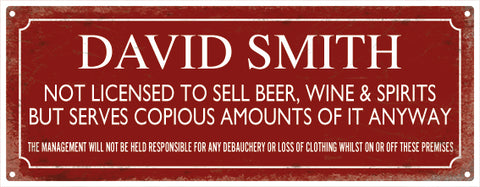 Not Licensed to sell sign - Personalised