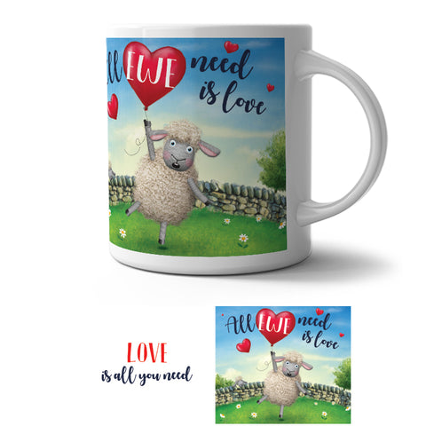 Mug - All Ewe Need is Love