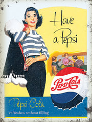 Pepsi Cola - Have A Pepsi - Refreshes Without Filling
