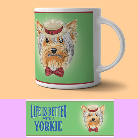 Mug - Life Is Better With A Yorkie