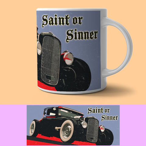 Mug - Saint Or Sinner Mug