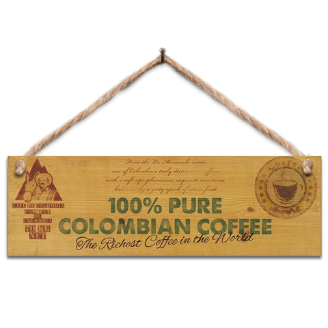 Wooden Sign - Pure Columbian Coffee