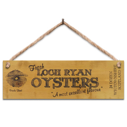 Wooden Sign - Loch Ryan Oysters