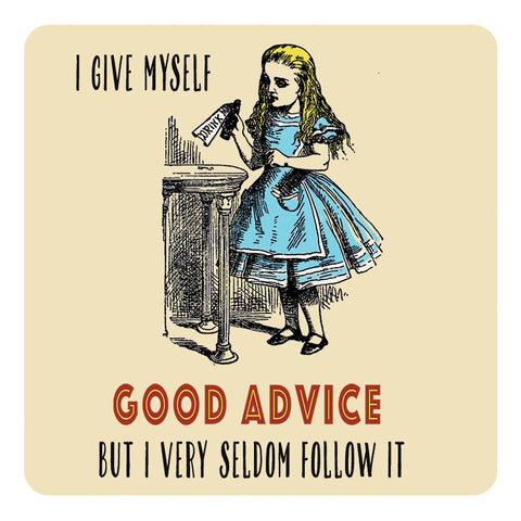 Melamine Coaster - Good Advice Coaster
