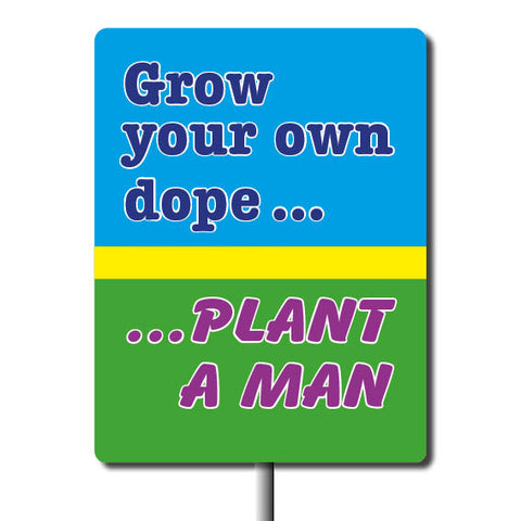 Plant Marker - Grow Your Own Dope