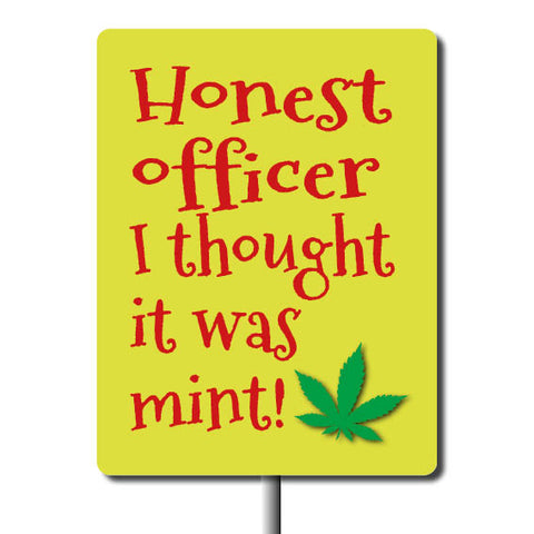 Plant Marker - Honest Officer