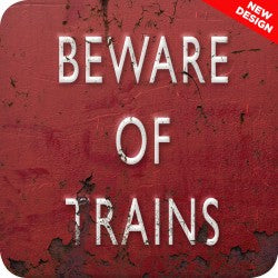 Melamine Coaster - Beware Of Trains