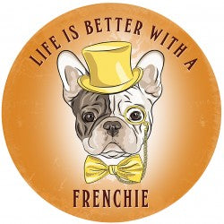 Circular Life Is Better With A Frenchie