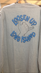 LOOSEN UP LONG ISLAND LONG SLEEVE TEE SHIRT