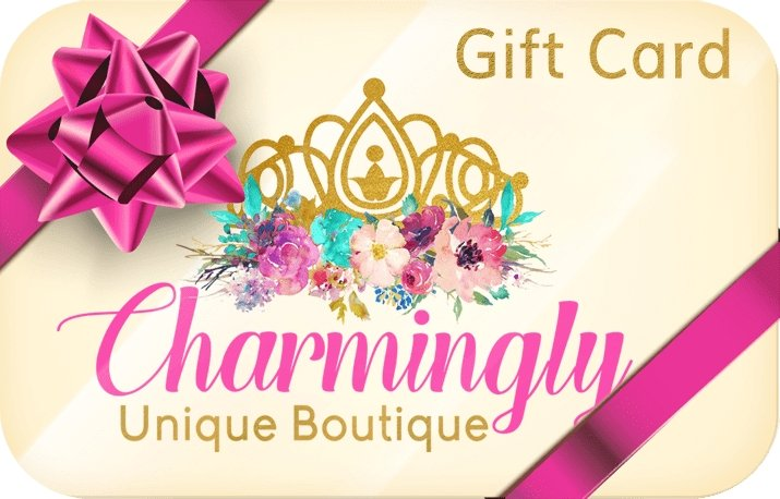 Gift Cards - Charmingly Unique Boutique