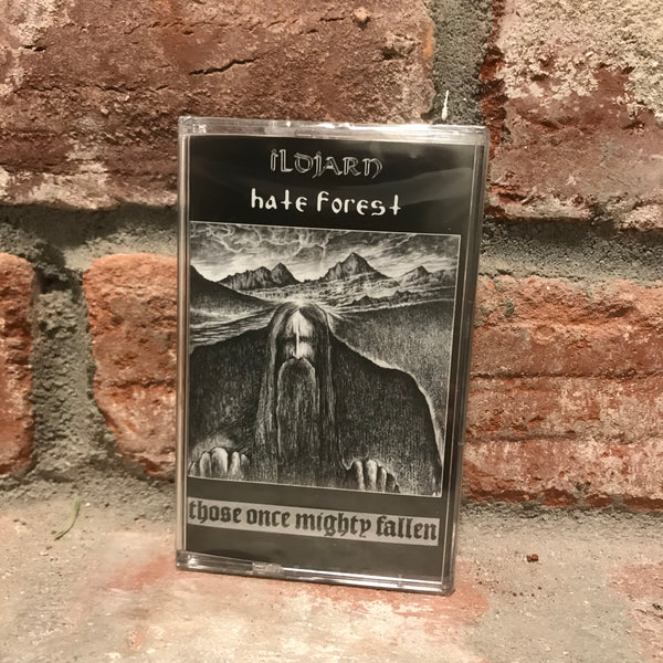 Hate Forest / Ildjarn - Those Once Mighty Have Fallen CS