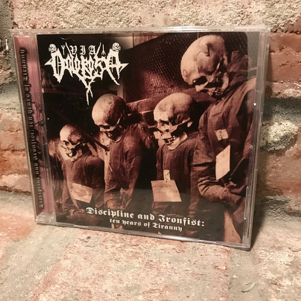 Via Dolorosa - Discipline And Ironfist: Ten Years Of Tiranny CD