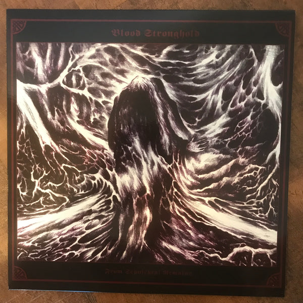 Blood Stronghold - From Sepulchral Remains... LP