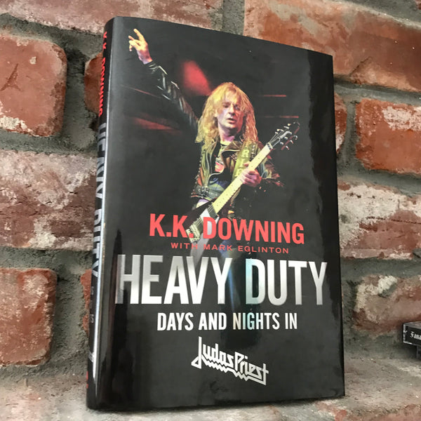 Heavy Duty: Days and Nights in Judas Priest Book