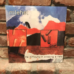 Mlehst - The Difficulty In Crossing A Field 2LP