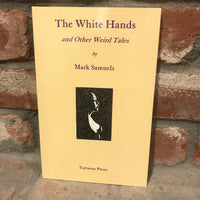 The White Hands - By Mark Samuels