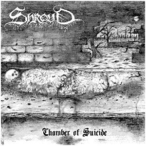 Shroud - Chamber of Suicide mCD