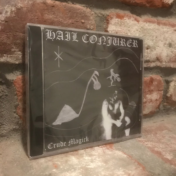 Hail Conjurer - Crude Magic CD