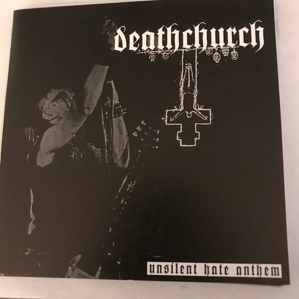 Deathchurch - Unsilent Hate Anthem 7""