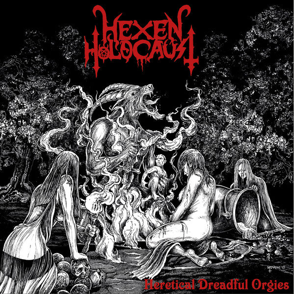 Hexen Holocaust - Heretical Dreadful Orgies mLP