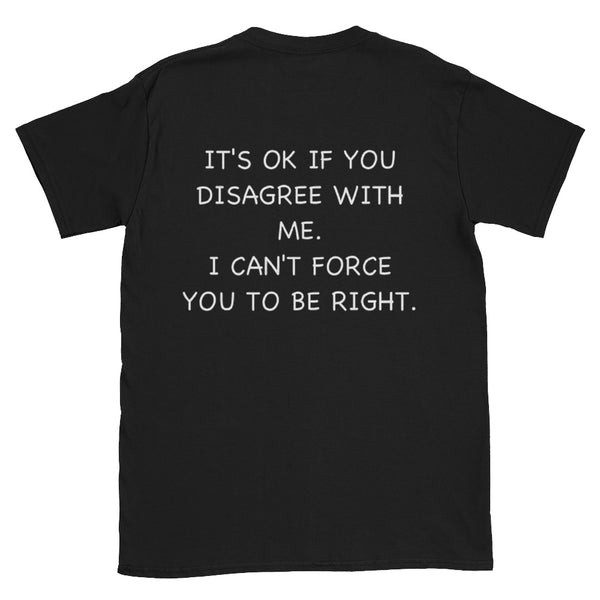 JOKE - DISAGREE- TEE - SHIRT