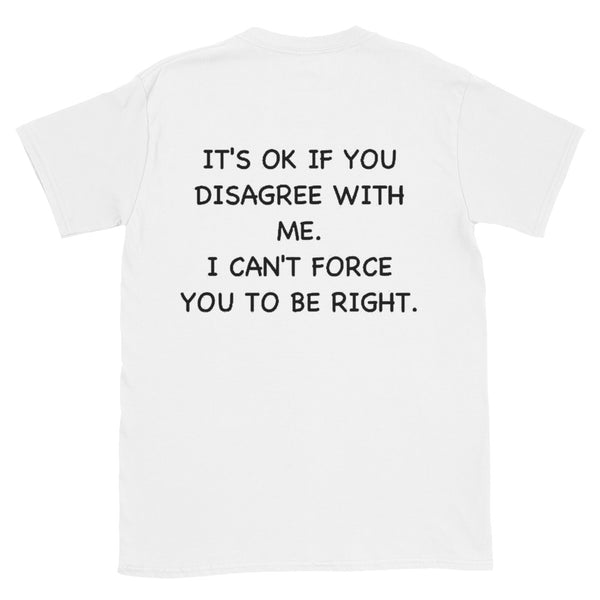 JOKE - TEE - SHIRT- DISAGREE -