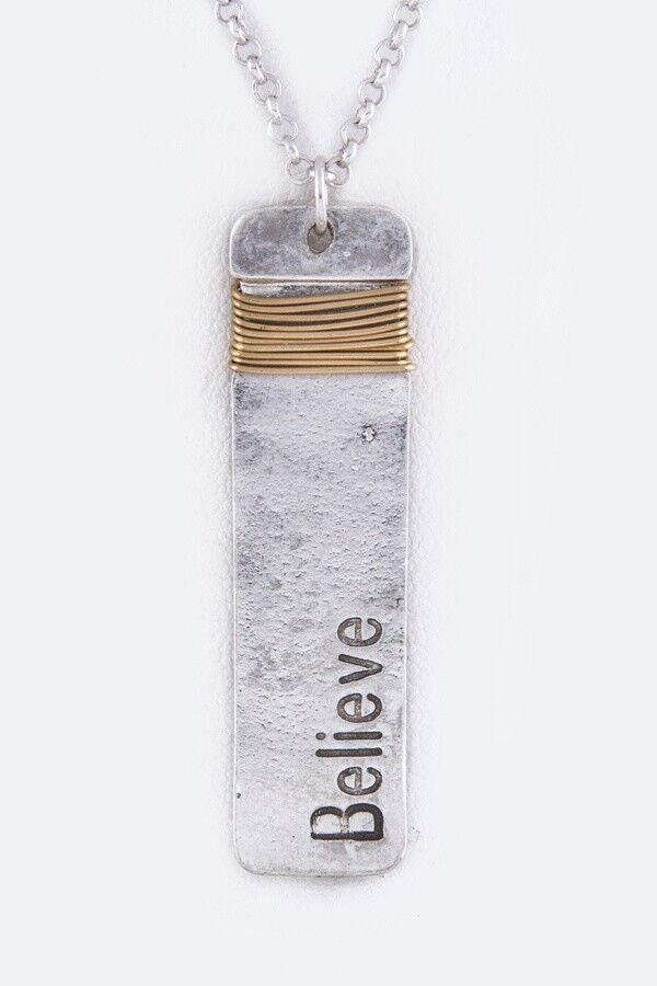 Believe metal Tag