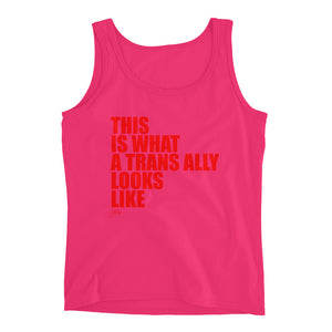 What Trans Looks Like - Ally Ladies' Tank