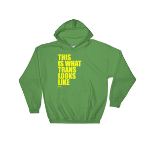What Trans Looks Like - Hooded Sweatshirt [Yellow]