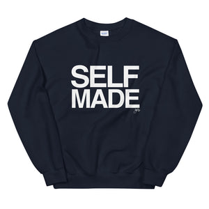 Self Made Unisex Sweatshirt