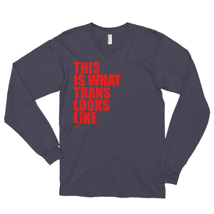 What Trans Looks Like - Long Sleeve [Red]