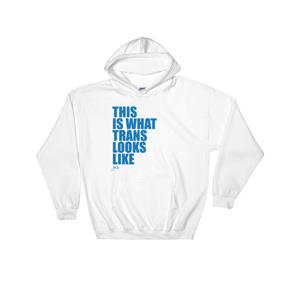 What Trans Looks Like - Hooded Sweatshirt [Blue]