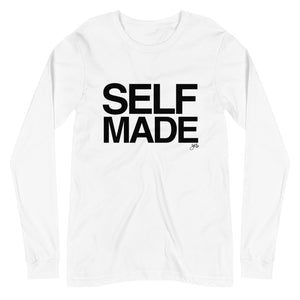Self Made Unisex Long Sleeve Tee