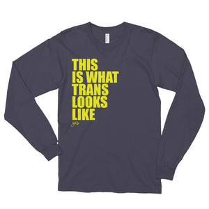What Trans Looks Like - Long Sleeve [Yellow]