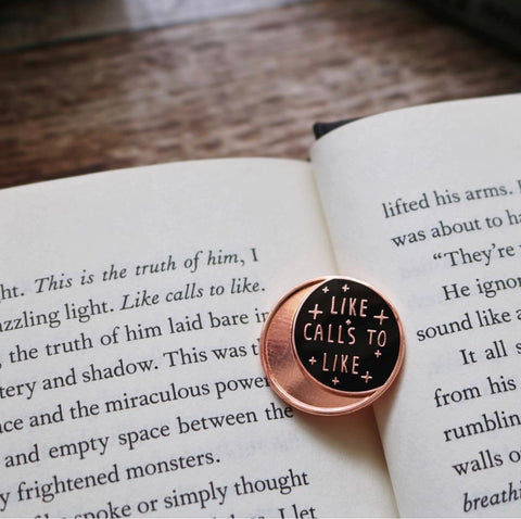 Like Calls to Like - The Darkling - Grishaverse Enamel Pin