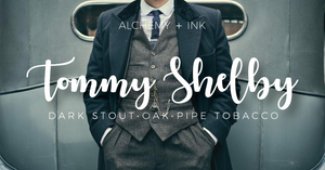 Tommy Shelby - Peaky Blinders Inspired Candle