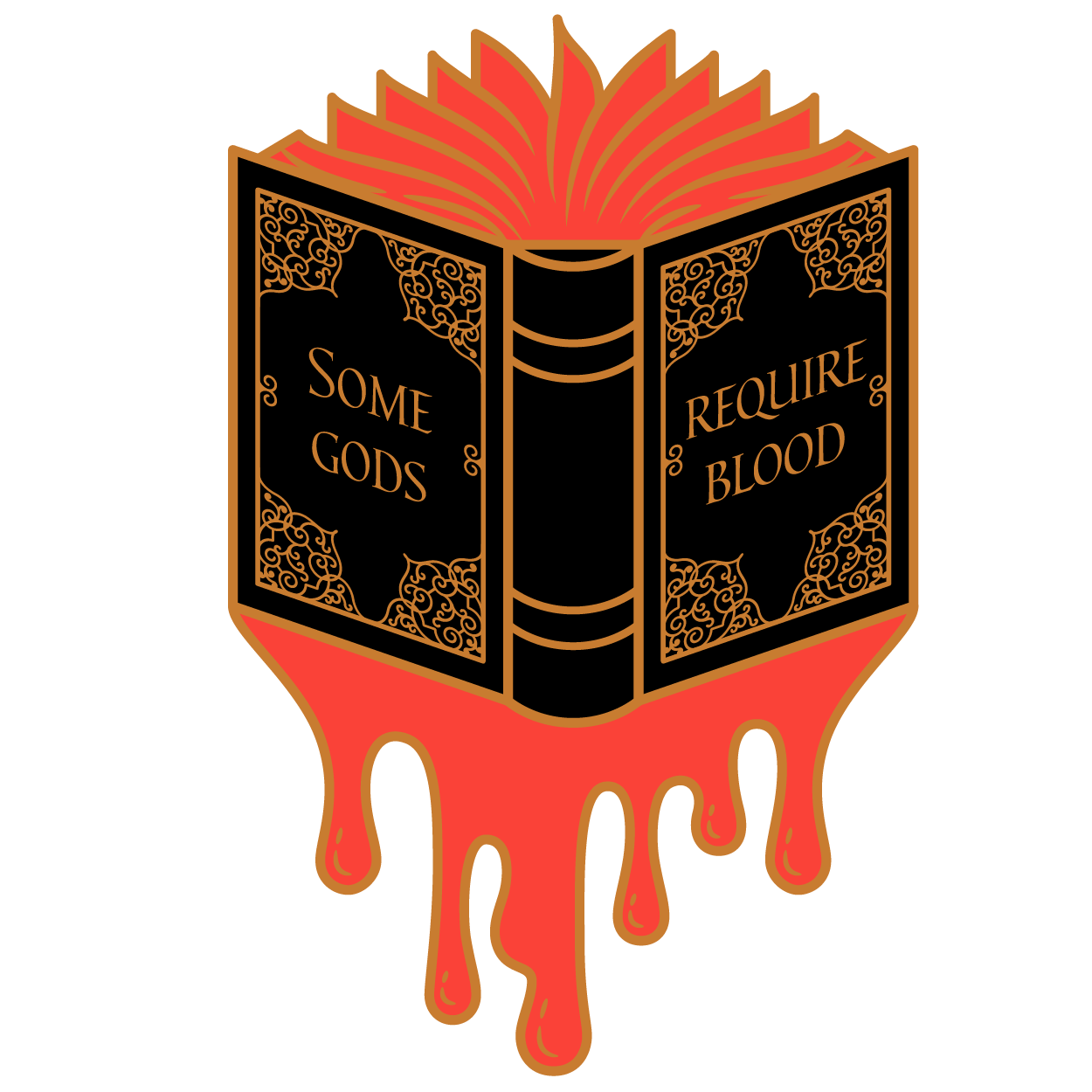 Some Gods Require Blood - Wicked Saints Inspired Enamel Pin