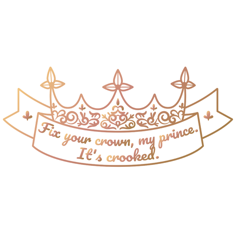 Fix Your Crown My Prince - A Darker Shade of Magic Enamel Pin