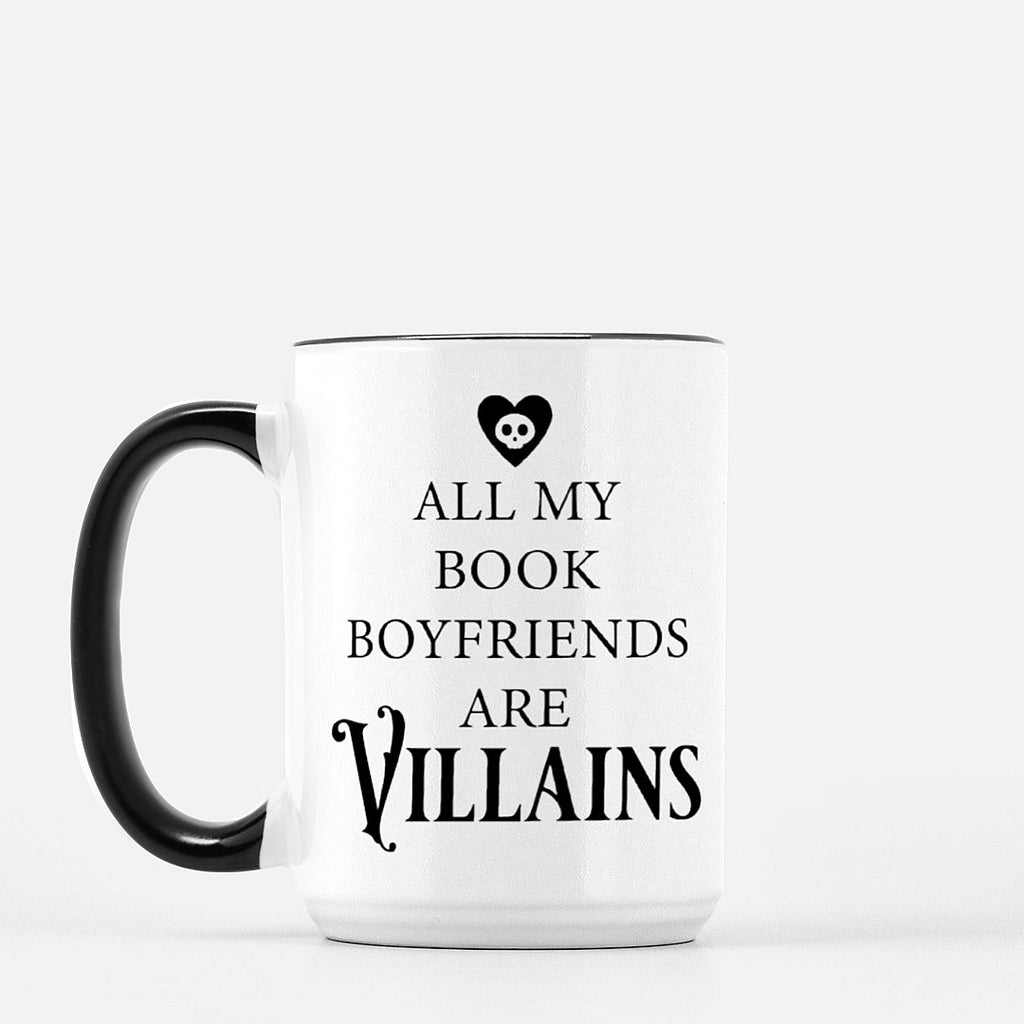 All My Book Boyfriends Are Villains Mug