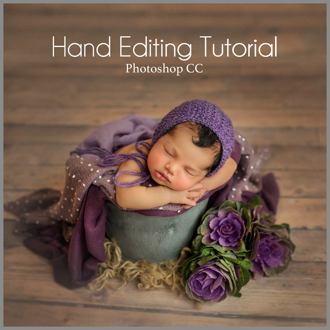 Kale Roses in Purple Newborn Editing Tutorial | Photoshop Class - Dream Artsy Actions Tutorials