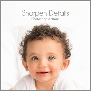 Sharpen Details - Photoshop Action - Dream Artsy Actions Tutorials
