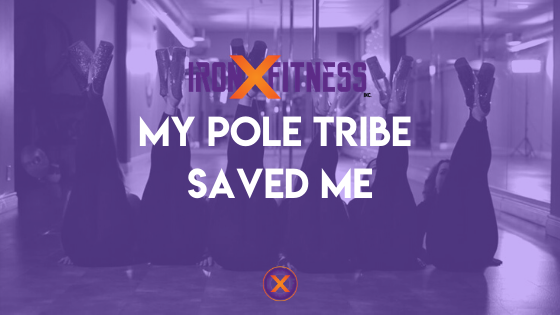 My Pole Tribe Saved Me