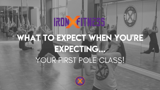 What to Expect When You're Expecting . . . Your First Pole Class!