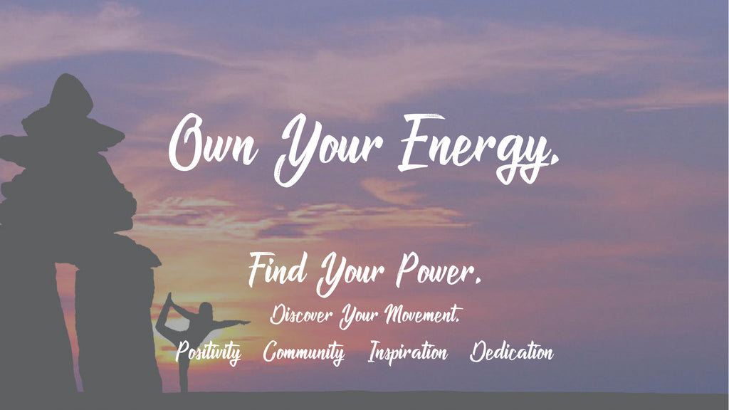 Own Your Energy, Find Your Power, Discover Your Movement, Self-esteem Boost, build confidence at Iron X Fitness in Ottawa. Positivity, Community, Inspiration, Dedication