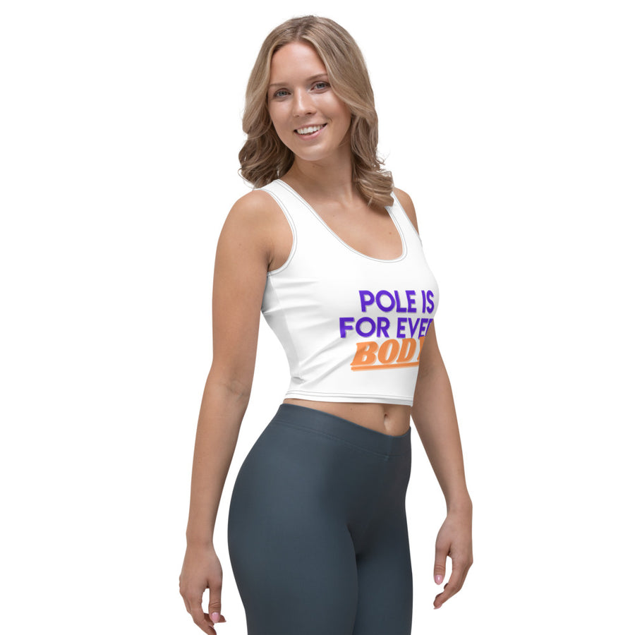 Pole is for every BODY - Crop Top